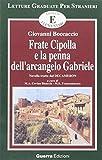 eBook Gratis da Scaricare Frate Cipolla e la penna dell arcangelo Gabriele Novella tratta dal Decameron Livello elementare (PDF,EPUB,MOBI) Online Italiano