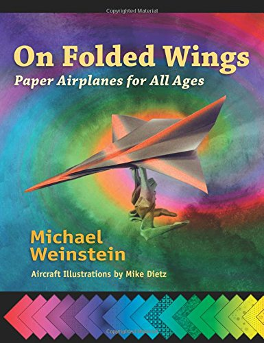 On Folded Wings: Paper Airplanes for All Ages
