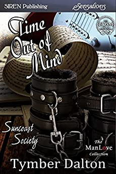 Time Out of Mind [Suncoast Society] (Siren Publishing Sensations) di [Dalton, Tymber]