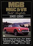 [MG, MGB, MGC and V8 Gold Portfolio, 1962-80] (By: R. M. Clarke) [published: August, 1991]