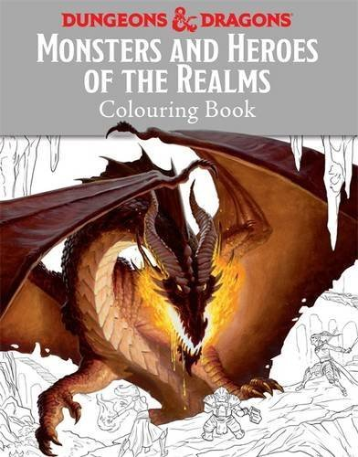 Monsters and Heroes of the Realms: A Dungeons & Dragons Colouring Book by Matt Forbeck (2016-09-22) par Matt Forbeck