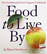 Food to Live By: The Earthbound Farm Organic Cookbook (English Edition)