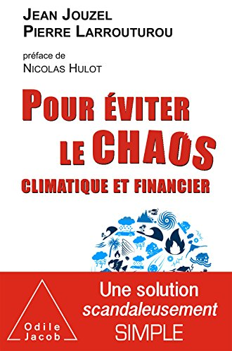 Pour viter le chaos climatique et financier