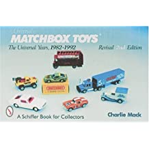 Lesney's Matchbox Toys: The Universal Years 1982-92