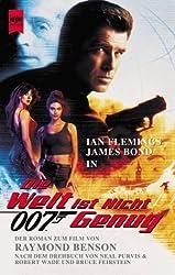 James Bond 007 - Die Welt ist nicht genug. Der Roman zum Film.