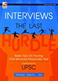Interviews The Last Basic Tips On facing Civil Services Personality Test