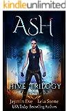 Ash (Hive Trilogy Book 1) (English Edition)