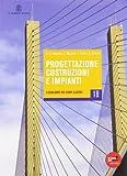 Progettazione Costruzioni Impianti. Tomi A-B-C. Con Espansione Online. Per Gli Ist. Tecnici Per Geometri Indirizzo Costruzioni: 1
