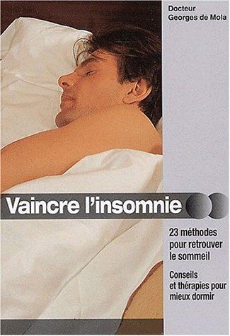 Vaincre l'insomnie par Georges De Mola