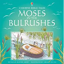 Moses and the Bulrushes (Usborne Bible Tales)