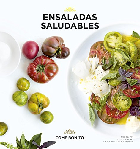 Ensaladas saludables (Come bonito)