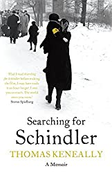 Searching for Schindler by Thomas Keneally (2009-08-01)