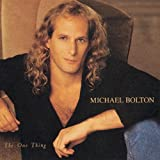 Songtexte von Michael Bolton - The One Thing