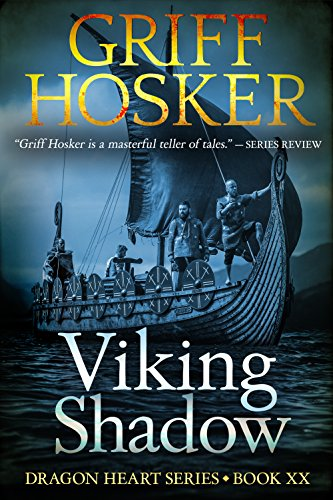 Viking shadow dragonheart book 20 ebook griff hosker amazon viking shadow dragonheart book 20 by hosker griff fandeluxe Image collections