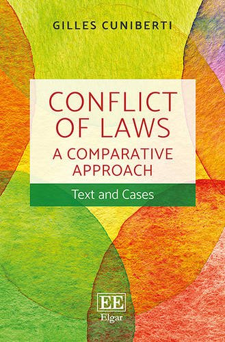 Conflict of Laws: A Comparative Approach por Gilles Cuniberti