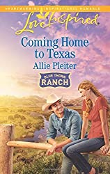Coming Home to Texas (Blue Thorn Ranch) by Allie Pleiter (2016-03-22)