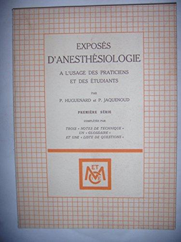 Anesthésie: Exposés d'anesthésiologie, première série, 1965, BE