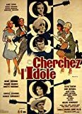 Cherchez l'idole [Blu-Ray]