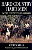 Image de Hard Country, Hard Men: in the Footsteps of Gregory