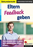 Eltern Feedback geben: Konstruktiv informieren und gemeinsam Wege finden