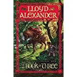 The Book of Three: 01 (The Chronicles of Prydain (1))