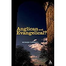 Anglican and Evangelical?: Can They Agree?