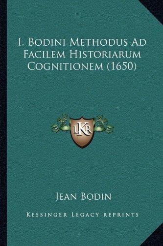I. Bodini Methodus Ad Facilem Historiarum Cognitionem (1650)