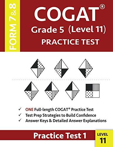 Cogat Grade 5 Level 11 Practice Test Form 7 and 8: Cogat Test Prep Grade 5: Cognitive Abilities Test Practice Test 1
