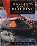 Devlins Boatbuilding: How to Build Any Boat the Stitch-and-Glue Way (International Marine-RMP)