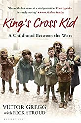 King's Cross Kid: A Childhood between the Wars