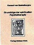 Grundzüge der spirituellen Psychotherapie (Amazon.de)
