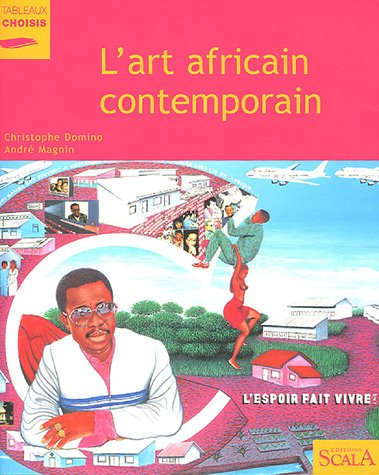 L'art africain contemporain par Christophe Domino