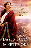 The Damascus Way, (Acts of Faith)