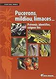 Puceron, mildiou, limaces... : Prévenir, identifier, soigner bio