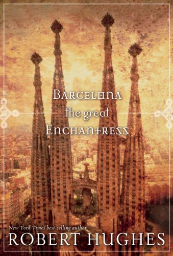 Barcelona the Great Enchantress (National Geographic Directions)