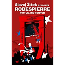 Virtue and Terror (Revolutions): Maximilien Robespierre