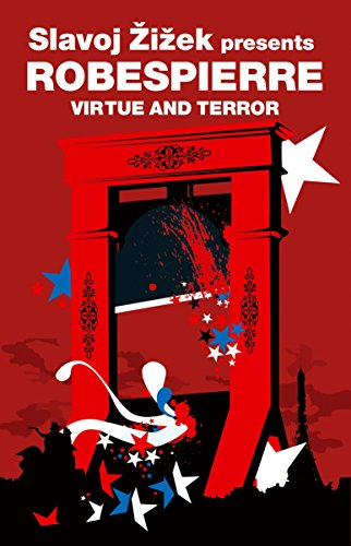 Virtue and Terror: Maximilien Robespierre (Revolutions)