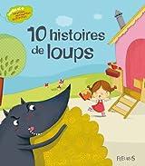 10 histoires de loups