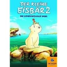 Der kleine Eisbär 2 - Die geheimnisvolle Insel
