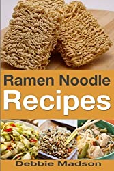 Ramen Noodle Recipes (Cooking with Kids Series) by Debbie Madson (2014-02-11)