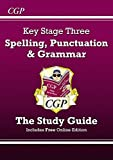 Spelling, Punctuation and Grammar for KS3 - Study Guide (with online edition)