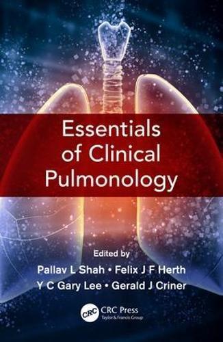 Essentials of Clinical Pulmonology por Pallav L Shah
