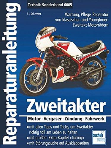 Preisvergleich Produktbild Zweitakter: Motor - Vergaser - Zündung - Fahrwerk (Reparaturanleitungen)