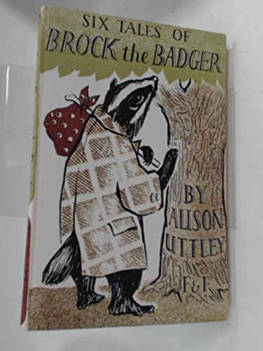 SIX TALES OF BROCK THE BADGER