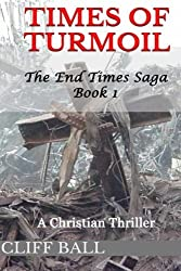 Times of Turmoil by Cliff Ball (2013-04-09)