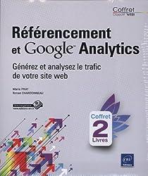 Référencement et Google Analytics - Coffret de 2 livres : générez et analysez le trafic de votre site web