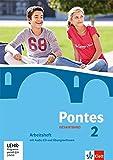 Pontes Gesamtband 2: Arbeitsheft mit Audio-CD und Übungssoftware 2. Lernjahr (Pontes Gesamtband. Ausgabe ab 2016)