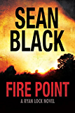 Fire Point (Ryan Lock Book 6) (English Edition)