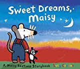 Sweet Dreams, Maisy by Lucy Cousins (2009-01-05)