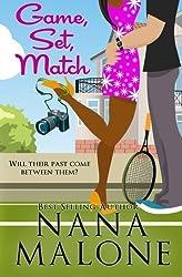 Game, Set, Match by Nana Malone (2012-08-10)